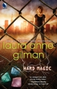 laura_anne_gilman-hardmagic
