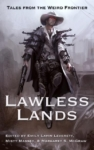 LAWLESS LANDS is on the loose!