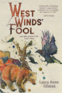 WEST WINDS' FOOL and Other Stories of the Devil's West