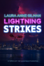 Lightning Strikes: Stories of the Cosa Nostradamus