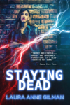 Staying Dead Lives!