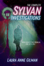 The Complete Sylvan Investigations